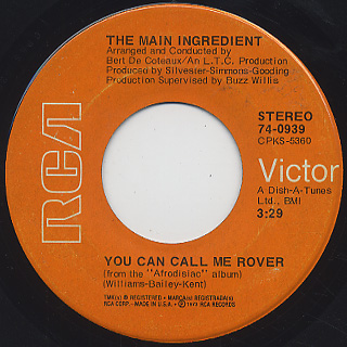 Main Ingredient / You Can Call Me Rover