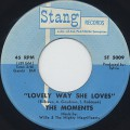Moments / Lovely Way She Loves c/w I've Got To Keep On Loving You