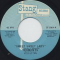 Moments / Sweet Sweet Lady c/w The Next Time I See You
