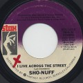 Sho-Nuff / I Live Across The Street c/w Steppin' Out