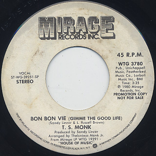 T.S. Monk / Bon Bon Vie (gimme The Good life)