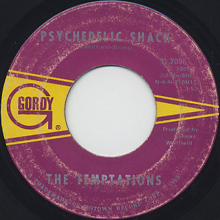 Temptations / Psychedelic Shack c/w That's The Way Love Is