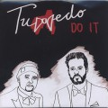 Tuxedo / Do It b/w So Good