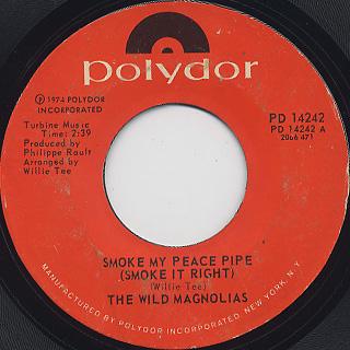Wild Magnolias / Smokey My Peace Pipe