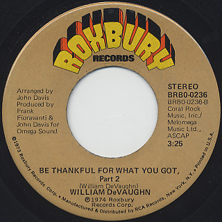 William Devaughn / Be Thankful For What You Got c/w Pt.2 back