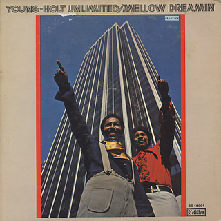 Young-Holt Unlimited / Mellow Dreamin'