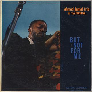 Ahmad Jamal Trio / Ahmad Jamal At The Pershing