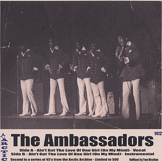 Ambassadors / Ain't Got The Love Of One Girl (On My Mind)