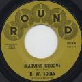 B. W. Souls / Marvins Groove (45)