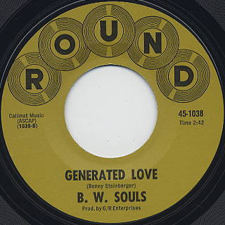B. W. Souls / Marvins Groove c/w Generated Love back