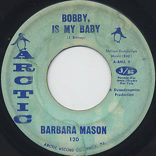Barbara Mason / I Need Love c/w Bobby, Is My Baby back