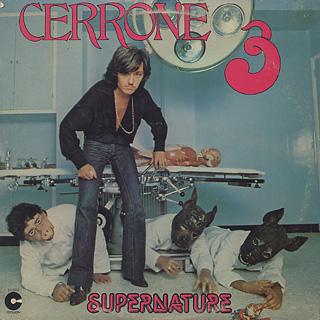 Cerrone / Cerrone 3 - Supernature