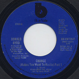 Donald Byrd / Change (Makes You Want To Hustle) front