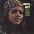 Donald Byrd / Slow Drag