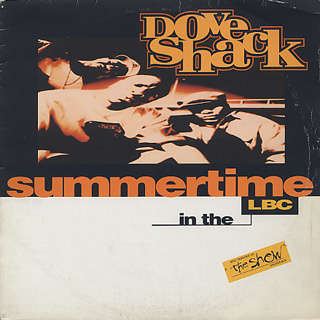 Dove Shack / Summertime In The LBC / Bomb Drop