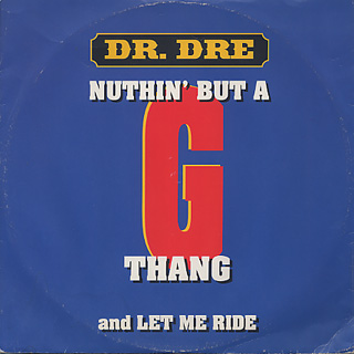 Dr. Dre / Nuthin' But A 'G' Thang front