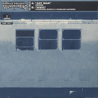 Eminem / Any Man , Pharoahe Monch & Shabaam Sahdeeq / WWIII