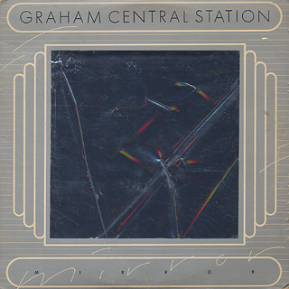Graham Central Station / Mirror front
