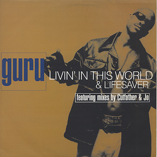 Guru / Livin' In This World