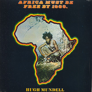 Hugh Mundell / Africa Must Be Free By 1983.