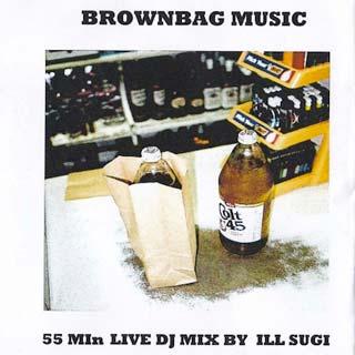 ILLSUGI / Brown Bag 55min Mix