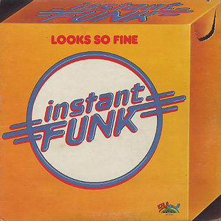 Instant Funk / Looks So Fine