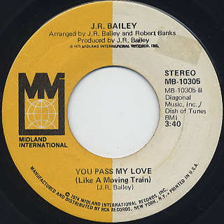 J.R. Bailey / The Entertainer c/w You Pass My Love back