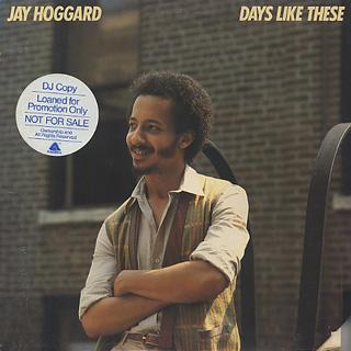 Jay Hoggard / Days Like These