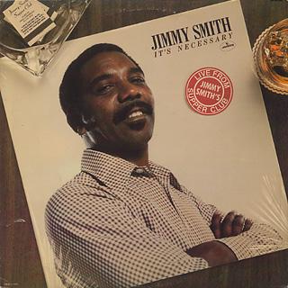 Jimmy Smith / It's Necessary