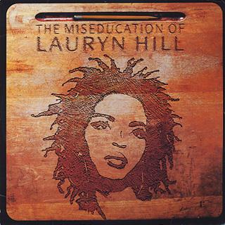 Lauryn Hill / The Miseducation Of Lauryn Hill