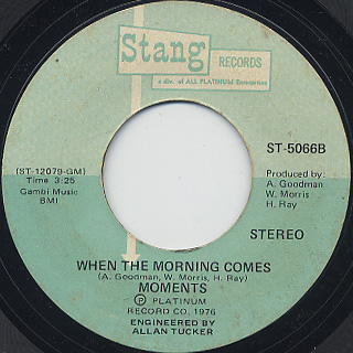 Moments / Nine Times c/w When The Morning Comes back