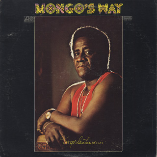 Mongo Santamaria / Mongo's Way