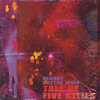 Peanut Butter Wolf / Tale of Five Cities front