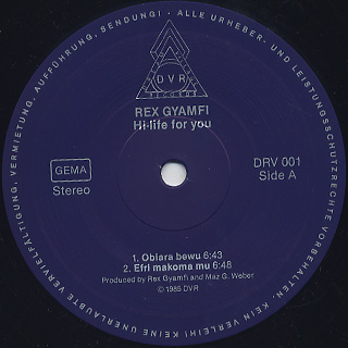 Rex Gyamfi / Hi-Life For You label