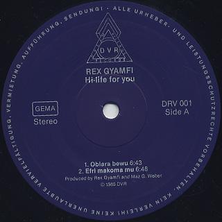 Rex Gyamfi / Hi-Life For You label
