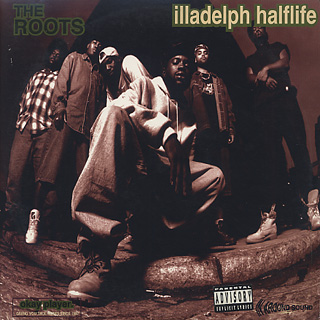 Roots / Illadelph Halflife