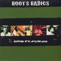 Roots Radics / Dub Fi Junjo
