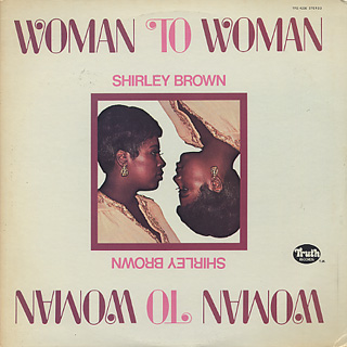 Shirley Brown / Woman To Woman front