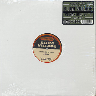 Slum Village / Climax (Girl Sh**)