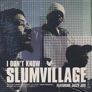 Slum Village / I Don't Know