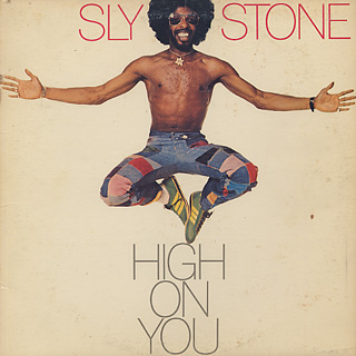Sly Stone / High On You