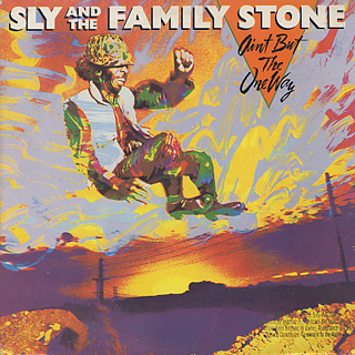 Sly and The Family Stone / Ain't But The One Way
