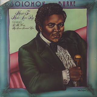 Solomon Burke / Music To Make Love By