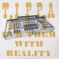 Tippa Lee / Dub Them With Reality