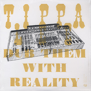 Tippa Lee / Dub Them With Reality front