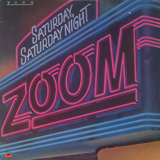 Zoom / Saturday, Saturday Night front