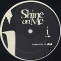 Alton Miller / Shine On Me