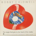 Bobby Caldwell / What You Won't Do For Love(Heart Shaped Red Vinyl)