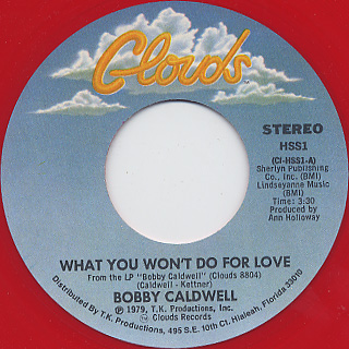 Bobby Caldwell / What You Won't Do For Love(Heart Shaped Red Vinyl) label