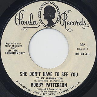 Bobby Patterson / How Do You Spell Love c/w She Don't Have To See You back